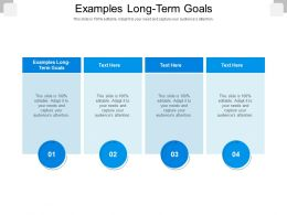Examples Long Term Goals Ppt Powerpoint Presentation Infographics Examples Cpb