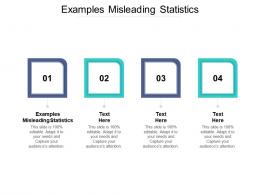 Examples Misleading Statistics Ppt Powerpoint Presentation Infographic Template Images Cpb