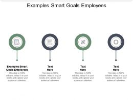Examples Smart Goals Employees Ppt Powerpoint Presentation Show Slides Cpb