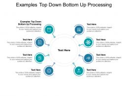 Examples Top Down Bottom Up Processing Ppt Powerpoint Presentation Gallery Layouts Cpb