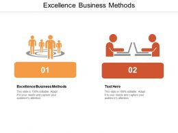 Excellence Business Methods Ppt Powerpoint Presentation Layouts Layout Cpb