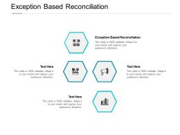 Exception Based Reconciliation Ppt Powerpoint Presentation Model Design Templates Cpb