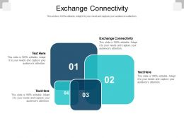 Exchange Connectivity Ppt Powerpoint Presentation Inspiration Graphics Cpb