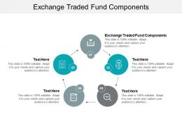 Exchange Traded Fund Components Ppt Powerpoint Presentation Gallery Shapes Cpb