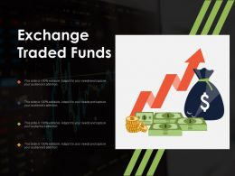 Exchange Traded Funds Ppt Powerpoint Presentation File Background Images