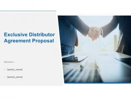 Exclusive Distributor Agreement Proposal Powerpoint Presentation Slides