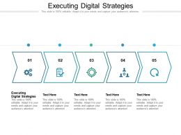 Executing Digital Strategies Ppt Powerpoint Presentation Summary Example Topics Cpb