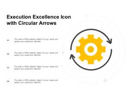 Execution Excellence Icon With Circular Arrows
