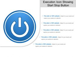 Execution Icon Showing Start Stop Button