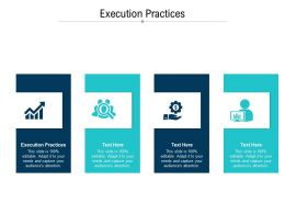 Execution Practices Ppt Powerpoint Presentation Infographic Template Elements Cpb