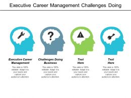 Executive Career Management Challenges Doing Business Artificial Intelligence Business Cpb