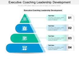 Executive Coaching Leadership Development Ppt Powerpoint Presentation File Designs Download Cpb