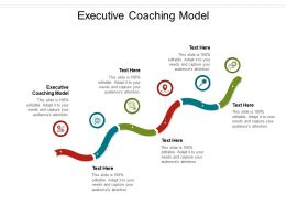Executive Coaching Model Ppt Powerpoint Presentation Outline Example Introduction Cpb
