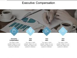 Executive Compensation Ppt Powerpoint Presentation Deck Cpb