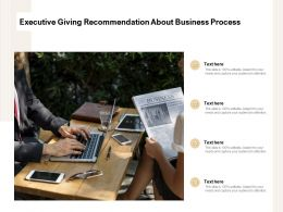 Executive Giving Recommendation About Business Process
