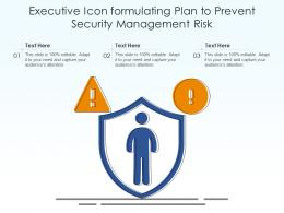 Executive Icon Formulating Plan To Prevent Security Management Risk