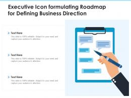 Executive Icon Formulating Roadmap For Defining Business Direction