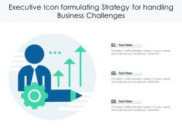 Executive Icon Formulating Strategy For Handling Business Challenges