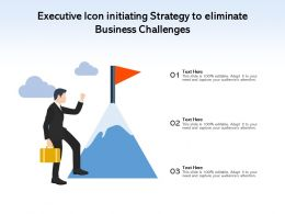 Executive Icon Initiating Strategy To Eliminate Business Challenges