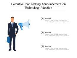 Executive Icon Making Announcement On Technology Adoption
