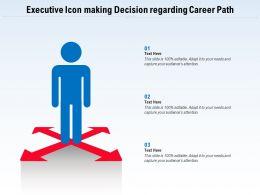 Executive Icon Making Decision Regarding Career Path