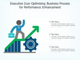 Executive Icon Optimizing Business Process For Performance Enhancement
