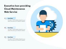 Executive Icon Providing Cloud Maintenance Web Service