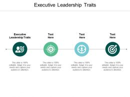Executive Leadership Traits Ppt Powerpoint Presentation Slides Smartart Cpb