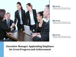 Executive Manager Applauding Employee For Great Progress And Achievement