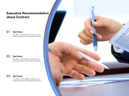 Executive Recommendation About Contract