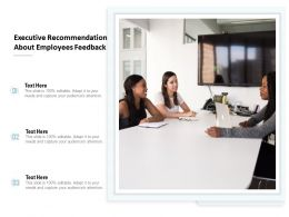 Executive Recommendation About Employees Feedback