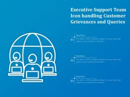 Executive Support Team Icon Handling Customer Grievances And Queries