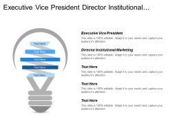 Executive Vice President Director Institutional Marketing Buyer Value