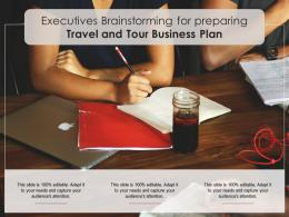 Executives Brainstorming For Preparing Travel And Tour Business Plan