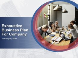 Exhaustive Business Plan For Company Powerpoint Presentation Slides