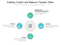 Existing Credit Card Balance Transfer Offers Ppt Powerpoint Presentation Layouts Objects Cpb