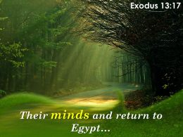 Exodus 13 17 Their Minds And Return To Egypt Powerpoint Church Sermon