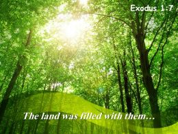 Exodus 1 7 The Land Was Filled With Them Powerpoin Church Sermon