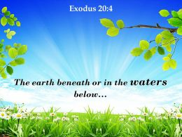 Exodus 20 4 The Earth Beneath Or In The Powerpoint Church Sermon