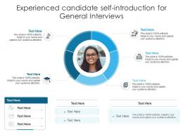 Experienced Candidate Self Introduction For General Interviews Infographic Template