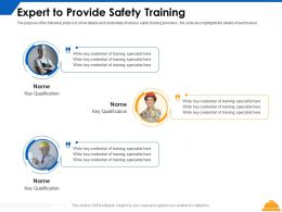 Expert To Provide Safety Training Ppt Powerpoint Presentation File Design Ideas