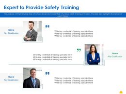 Expert To Provide Safety Training Ppt Powerpoint Presentation Infographic Template Portfolio