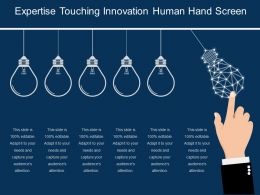 Expertise Touching Innovations Human Hand Screen