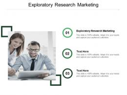 Exploratory Research Marketing Ppt Powerpoint Presentation Infographic Template Cpb