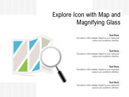 Explore Icon With Map And Magnifying Glass