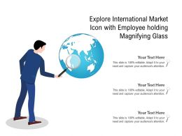 Explore International Market Icon With Employee Holding Magnifying Glass
