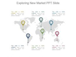 Exploring New Market Ppt Slide