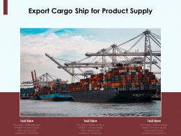 Export Cargo Ship For Product Supply