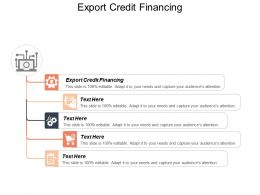 Export Credit Financing Ppt Powerpoint Presentation Icon Files Cpb
