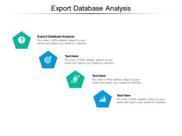 Export Database Analysis Ppt Powerpoint Presentation Example Cpb